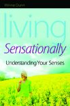 Living Sensationally